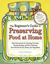 The Beginners Guide to Preserving Food at Home: E