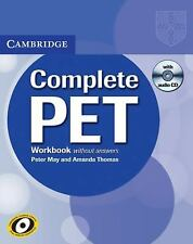 Complete: COMPLETE PET WORKBOOK WITHOUT ANSWERS WITH AUDIO CD by Peter May...