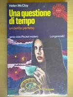 Una questione di tempoMccloy HelenLonganesi 539 giallo thriller horror Nuovo