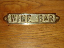 Solid Brass Plaque ( WINE BAR) Casted In England  Office Door Sign /Dog