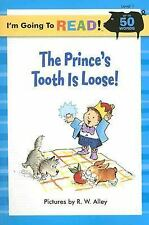 I'm Going to Read#174: The Prince's Tooth Is Loose! (2005, Paperback)