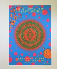 """Trippy World Sept 18- Nov. 6 1999 20"""" x 14""""  Poster by Moscoso"""