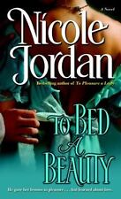 The Courtship Wars: To Bed a Beauty 2 by Nicole Jordan (2008, Paperback)