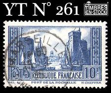 """FRANCE TIMBRE YT N° 261 """"PORT DE LA ROCHELLE"""" !!!"""
