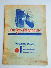 Hermann Mohn: Em Zwetschgagärtle. Schwäbische Gedichte / ORIGINAL 1929, 1 x KVK!