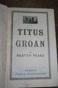 1946 TITUS GROAN by MERVYN PEAKE GOTHIC NOVEL PART I GORMENGHAST SERIES 1ST ED *