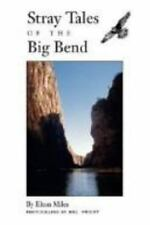 Stray Tales of the Big Bend by Elton Miles EXCELLENT Condition NON-smoking