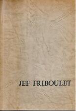 JEF FRIBOULET  EXPOSITION DU 24 MAI AU 6 JUIN 1966  ECOLE DE PARIS  */*