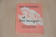 livre Des Histoires et des images - Lectures choisies pour le cours moyen