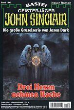 JOHN SINCLAIR ROMAN Nr. 1942 - Drei Hexen nehmen Rache - Jason Dark NEU