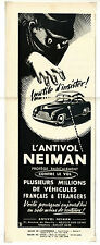 Publicité des années 50 NEIMAN : ANTIVOL / Automobile / 13x35 cm / FN33