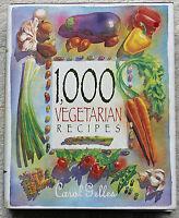 1000 Vegetarian Recipes Carol Gelles 1996 Hardcover Very Good Condition