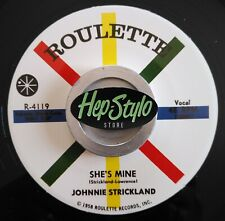 """45Re✦JOHNNY STRICKLAND✦""""She's Mine/You've Got What It Takes"""" Superb Rockabilly♫"""