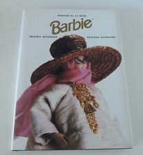 """LIVRE BARBIE """"MEMOIRE DE LA MODE"""" par Frédéric BEIGBEDER de 2000"""