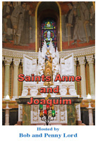 Saints Anne & Joaquim DVD by Bob and Penny Lord, New