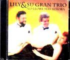 """Lily y su gran trio - No llores ma se ora"""" - cd"""
