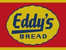"TIN SIGN ""Eddy's Bread"" Food Rustic Wall Decor"