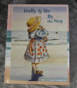 UFDC 2021 Baltimore Doll Convention Souvenir Journal - Dolly & Me By The Sea