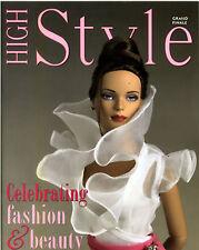 High Style Magazine 2006 Grand Finale Tonner Dolls & Fashions Tyler Wentworth