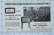 1959 Turn Your Living Room Into A Concert Hall Bird Reverberation Unit Advert