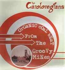 THE CAROLOREGIANS - ORGANIC COAL BEAT... - (still sealed LP) - GR0-LP 096