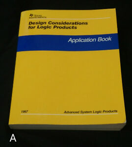 Texas Instruments Design Considerations for Logic Products Application Book 1997