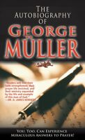 Autobiography of George Muller, Paperback by Muller, George, Brand New, Free ...