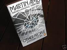 Other People: A MYSTERY Story ~Martin AMIS  sc  Obsessive savagery  HERE in MELB