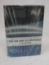 C.M. Botley THE AIR AND ITS MYSTERIES G. Bell and Sons  Reprint 1943 HC/DJ