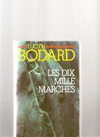 Les Dix Mille Marches de Lucien Bodard | Livre | d'occasion