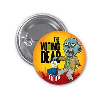 "VOTING DEAD Donald Trump campaign pin button political 2.25"" TRUMP 2020election"