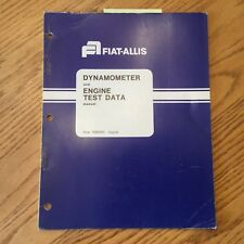 Fiat Allis DYNAMOMETER & ENGINE TEST DATA SERVICE MANUAL DYNO GUIDE 70661921