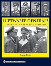 Book - Luftwaffe Generals: The Knight's Cross Holders, 1939-1945