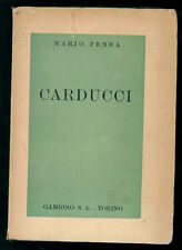 PENNA MARIO CARDUCCI GAMBINO 1940 I° EDIZ. BIOGRAFIE CRITICA LETTERARIA