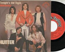 HUNTER disco 45 giri NP MADE in ITALY Tonight's the night + Hideaway 1978