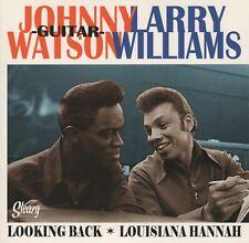 R&B REPRO: JOHNNY GUITAR WATSON/LARRY WILLIAMS -Looking Back 65/Louisiana Hannah