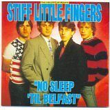 STIFF LITTLE FINGERS - No sleep 'til Belfast - CD Album