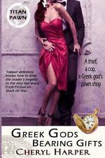 Titan Pawn: Greek Gods Bearing Gifts by Cheryl Harper (2015, Paperback)