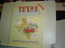 TEXAS FAMILY STYLE 2nd ED Great places to have fun with your kids VACATIONS