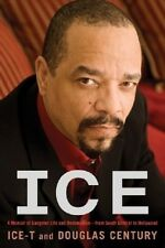 Ice-A Memoir of Gangster Life & Redemption-From South Central to Hollywood - HC