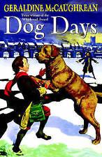 McCaughrean, Geraldine, Dog Days, Very Good Book