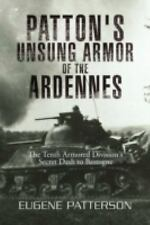 Patton's Unsung Armor of the Ardennes by Eugene Patterson (2008, Hardcover)