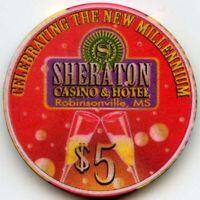 Sheraton Casino & Hotel, Robinsonville, MS -1999 - $5 Chip - MILLENNIUM 2000