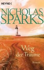 Weg der Träume von Nicholas Sparks (2011, Taschenbuch)