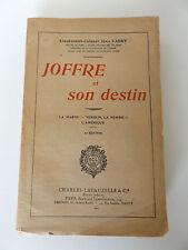 "1931 WW1 ""Joffre et son Destin"" 6e Ed. by Lieutenant-Colonel Jean Fabry FRENCH"