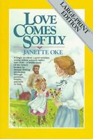 Love Comes Softly (Love Comes Softly Series, Book 1) by Janette Oke