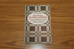 Early American Weaving Dyeing Bronson Book Paperback 1977 Domestic Family Arts
