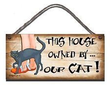 SHABBY CHIC FUNNY WOODEN  SIGN THIS HOUSE IS OWNED BY OUR CAT GIFT PRESENT 65