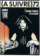 """A SUIVRE N° 72 COMES """"EVA"""" JANVIER 1984 CASTERMAN TRES BON ETAT"""