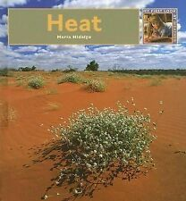Heat (My First Look at: Weather), Maria Hidalgo, Good Books